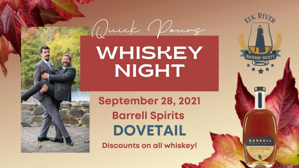 Quick Pours - Whiskey Night at Elk River Brewery!