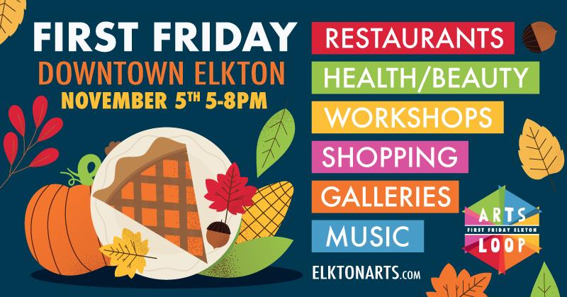November 2021 First Friday in Elkton